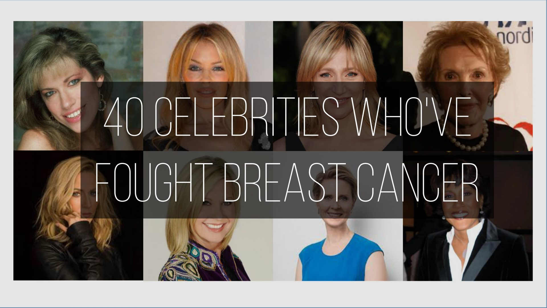 Celebrities Who Battled  Breast Cancer